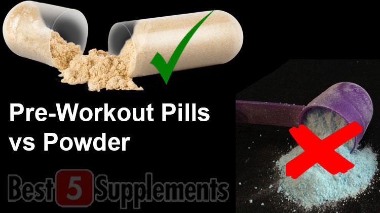 Pre-Workout Pill vs Powder