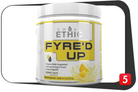 Sweat Ethic Fyre'D Up Review